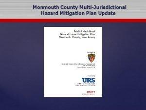 Monmouth County MultiJurisdictional Hazard Mitigation Plan Update Hazard