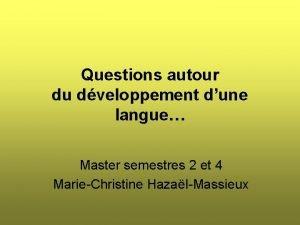 Questions autour du dveloppement dune langue Master semestres