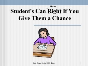Write Students Can Right If You Give Them