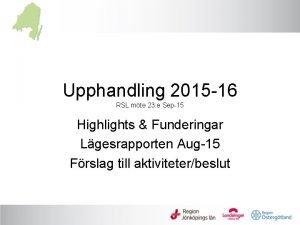 Upphandling 2015 16 RSL mte 23 e Sep15