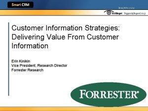 Customer Information Strategies Delivering Value From Customer Information