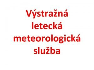Vstran leteck meteorologick sluba Vstran leteck meteorologick sluba