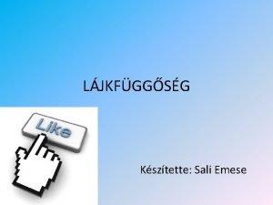 LJKFGGSG Ksztette Sali Emese Ljk egy funkci amivel