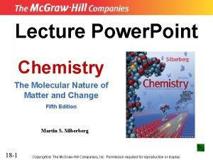 Lecture Power Point Chemistry The Molecular Nature of