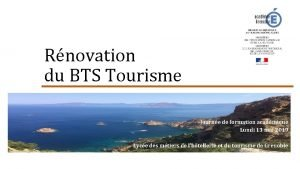 Rnovation du BTS Tourisme Journe de formation acadmique