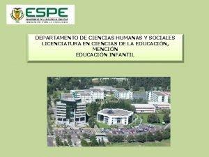DEPARTAMENTO DE CIENCIAS HUMANAS Y SOCIALES LICENCIATURA EN
