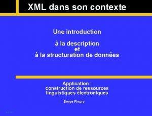 XML dans son contexte Une introduction la description