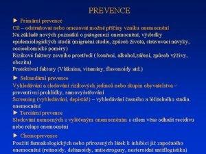 PREVENCE Primrn prevence Cl odstraovat nebo omezovat mon