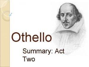 Othello Summary Act Two Act 2 Scene 1