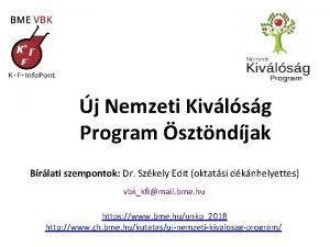 j Nemzeti Kivlsg Program sztndjak Brlati szempontok Dr