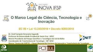 O Marco Legal de Cincia Tecnologia e Inovao