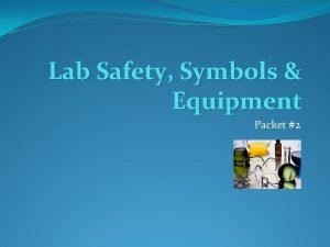 Lab Safety Symbols Equipment Packet 2 Chemical Symbols