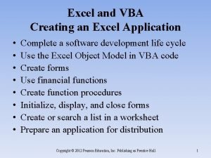 Excel and VBA Creating an Excel Application Complete