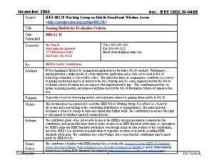 November 2004 doc IEEE C 802 20 0486