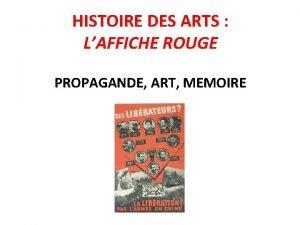 HISTOIRE DES ARTS LAFFICHE ROUGE PROPAGANDE ART MEMOIRE