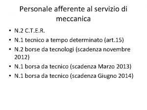 Personale afferente al servizio di meccanica N 2