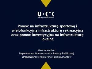 Pomoc na infrastruktur sportow i wielofunkcyjn infrastruktur rekreacyjn