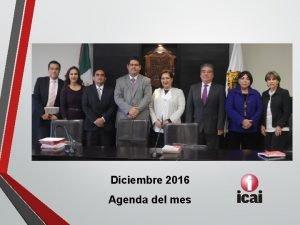 Diciembre 2016 Agenda del mes Actividades del mes