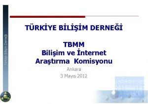 Trkiye Biliim Dernei TRKYE BLM DERNE TBMM Biliim