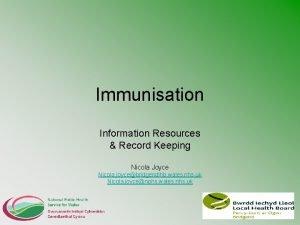 Immunisation Information Resources Record Keeping Nicola Joyce Nicola