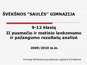 VKNOS SAULS GIMNAZIJA 9 12 klasi II pusmeio