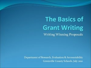 The Basics of Grant Writing Winning Proposals Department