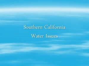 Southern California Water Issues Groundwater What is Groundwater