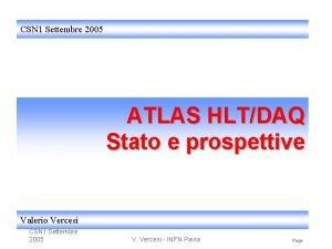 CSN 1 Settembre 2005 ATLAS HLTDAQ Stato e