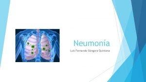Neumona Luis Fernando Gngora Quintana Qu es La