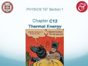 PHYSICS 197 Section 1 Chapter September 29 2017