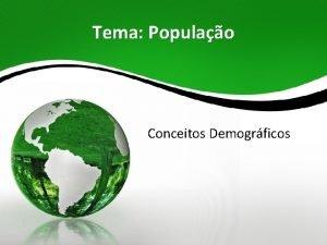 Tema Populao Conceitos Demogrficos Observe Entender a configurao