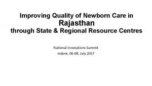 Improving Quality of Newborn Care in Rajasthan through