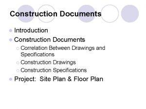 Construction Documents l Introduction l Construction Documents Correlation