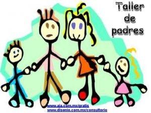 Taller de padres www aja com mxgratis www