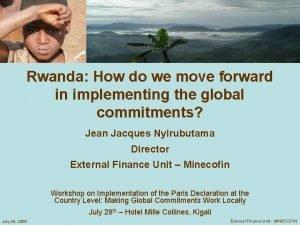 Rwanda How do we move forward in implementing