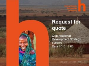 Request for quote Organisational Development Strategy support Date