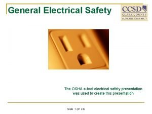 General Electrical Safety The OSHA etool electrical safety
