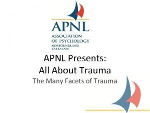APNL Presents All About Trauma The Many Facets