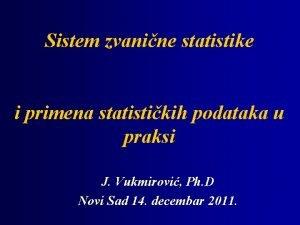 Sistem zvanine statistike i primena statistikih podataka u