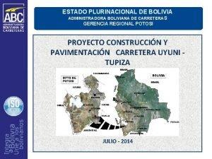 ESTADO PLURINACIONAL DE BOLIVIA ADMINISTRADORA BOLIVIANA DE CARRETERAS
