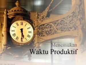 Menemukan Waktu Produktif Kapan Anda merasa Paling Produktif