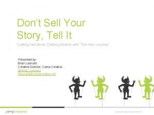 Dont Sell Your Story Tell It Crafting Narratives