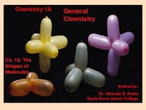 Chemistry 1 A General Chemistry Ch 10 The