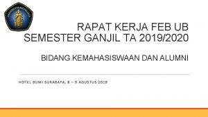 RAPAT KERJA FEB UB SEMESTER GANJIL TA 20192020