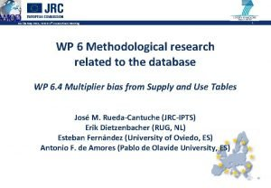 Sevilla May 2011 WIOD 2 nd Consortium Meeting