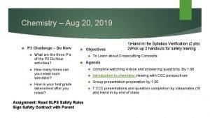 Chemistry Aug 20 2019 P 3 Challenge Do