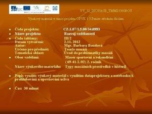 VY32INOVACETMM 21360 BOU Vukov materil v rmci projektu