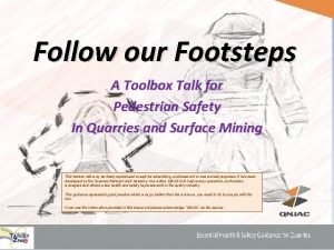 Follow our Footsteps A Toolbox Talk for Pedestrian