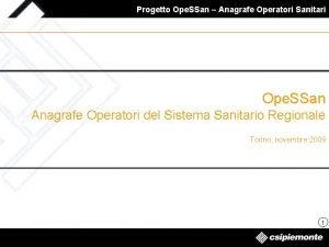 Progetto Ope SSan Anagrafe Operatori Sanitari Ope SSan
