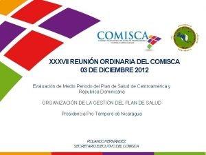 XXXVII REUNIN ORDINARIA DEL COMISCA 03 DE DICIEMBRE